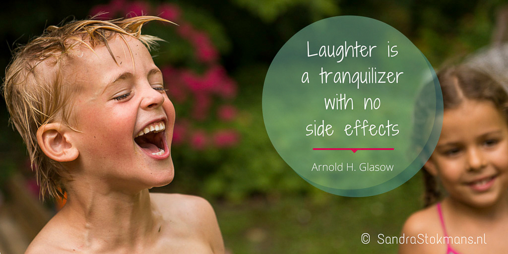 Sandra Stokmans Fotografie, Foto quote, Canva, Laughter is a tranquilizer with no side, Arnold H Glasow