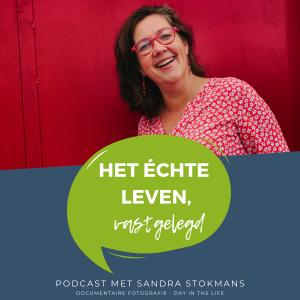 Podcast het echte leven vastgelegd, documentaire fotografie Day in the Life door Sandra Stokmans Fotografie